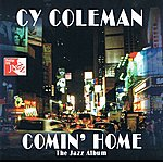 Cy Coleman Comin' Home- The Jazz Album