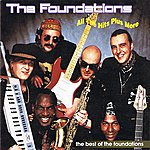 The Foundations All The Hits Plus More