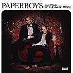 The Paperboys So Far So Good - Songs & Singles