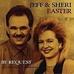 Jeff & Sheri Easter By Request