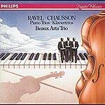 Beaux Arts Trio Ravel: Piano Trio In A Minor/Chausson: Piano Trio In G Minor