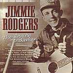 Jimmie Rodgers The Singing Brakeman