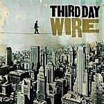 Third Day Wire