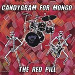 Candygram For Mongo The Red Pill