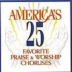 Studio Musicians America's 25 Favorite Praise & Worship Choruses