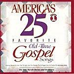 The Don Marsh Chorus America's 25 Favorite Old Time Gospel