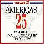 Studio Musicians America's 25 Favorite Praise & Worship Choruses, Vol 2