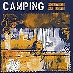 Camping Politics Of Love