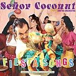 Señor Coconut Fiesta Songs