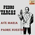 Pedro Vargas Vintage World No. 88 - Ep: Padre Nuestro