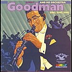 Benny Goodman & His Orchestra Sing, Sing, Sing (1987 Remaster)