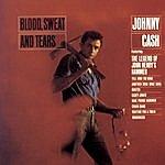 Johnny Cash Blood, Sweat & Tears