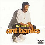 Ant Banks The Best Of Ant Banks (Parental Advisory)