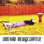 Chris Ward The Magic Carpet - Ep
