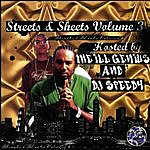 The Ill Genius Streets & Sheets, Volume 3