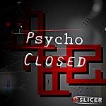 Psycho Closed (4-Track Maxi-Single)