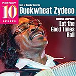 Buckwheat Zydeco Let The Good Times Roll