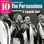 The Persuasions A Cappella Soul
