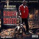 Parrish For The Streetz For The Sheetz (Parental Advisory)