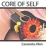 Cassandra Allen Core Of Self
