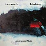 Aaron Alexander Sextet Conversational Music