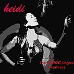 Heidi The Love Singles & Remixes