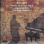 The Nash Ensemble Brahms: Clarinet Trio In A Minor, Piano Quartet No. 2