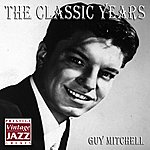 Guy Mitchell The Classic Years