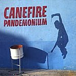 Canefire Pandemonium