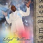 Lloyd Williams I Am Blessed