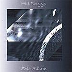 Hill Briggs Hill Briggs Solo Album