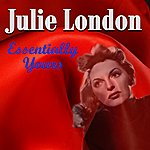 Julie London Essentially Yours