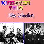 The Kingston Trio The Hits Collection