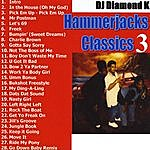 Diamond K Hammerjacks Classics (Part 3)
