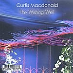 Curtis MacDonald The Wishing Well