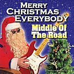 Middle Of The Road Merry Christmas Everybody