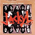 Jackyl Push Comes To Shove