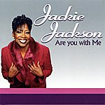 Jackie Jackson Are You With Me