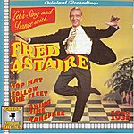 Fred Astaire Original Recordings - Let's Sing With Fred Astaire 1935-1938 (Great Movie Themes)