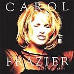Carol Frazier Life's A Ride