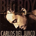Carlos Del Junco Big Boy