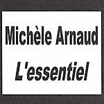 Michèle Arnaud Michèle Arnaud - L'essentiel