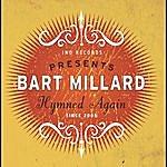 Bart Millard Hymned Again