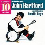 John Hartford Good'le Days