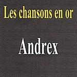 Andrex Les Chansons En Or