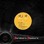 DJ D Get It Right - Ep