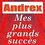 Andrex Mes Plus Grands Succès