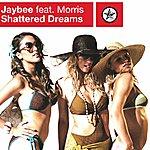 Jaybee Shattered Dreams