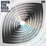 Bomb The Bass X Ray Eyes - The Remix Ep