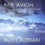 Rudy Adrian Par Avion